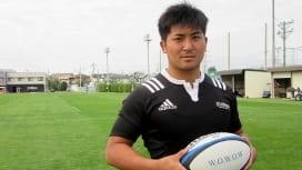 目標は日本代表復帰。 そしてフランスリーグ TOP14でもプレーしたい